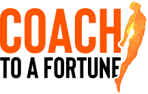 Coach To Fortune